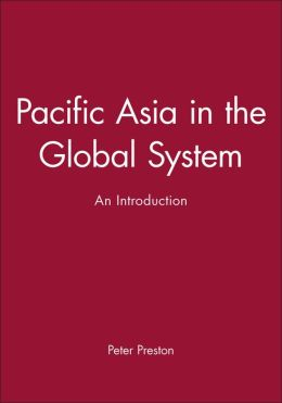 Pacific Asia in the Global System: An Introduction