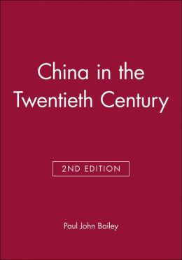 China in the Twentieth Century