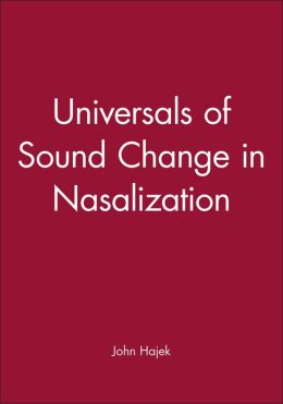 Universals of Sound Change in Nasalization