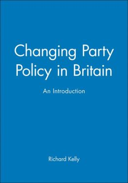 Changing Party Policy in Britain: An Introduction