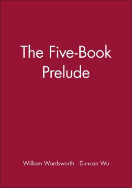 The Five-Book Prelude: With an Introduction by Jonathan Wordsworth