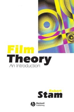 Film Theory: An Anthology