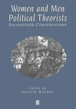 Women and Men Political Theorists: Enlightened Conversations
