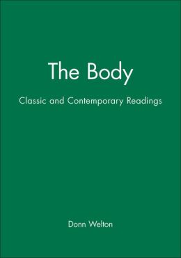 The Body: Classic and Contemporary Readings