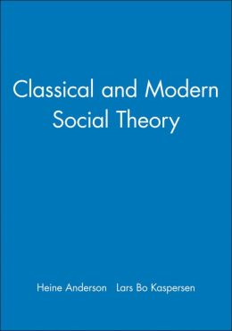 Classical and Modern Social Theory