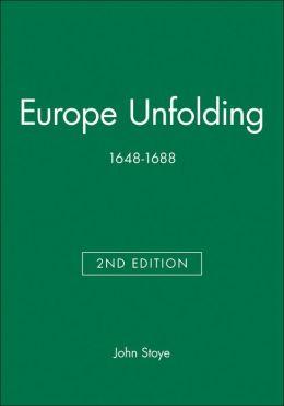 Europe Unfolding: 1648-1688