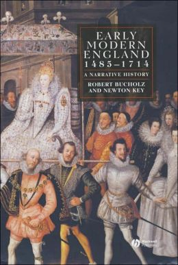 Early Modern England 1485 - 1714: A Narrative History