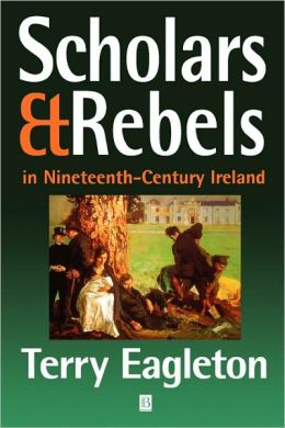 Scholars and Rebels: In Nineteenth-Century Ireland