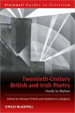 Twentieth-Century British and Irish Poetry: Hardy to Mahon