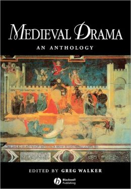 Medieval Drama: An Anthology