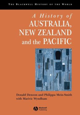 A History of Australia, New Zealand and the Pacific: The Formation of Identities