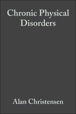 Chronic Physical Disorders: Behavioral Medicine's Perspective