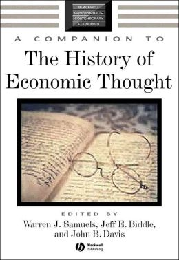 A Companion to the History of Economic Thought (Blackwell Companions to Contemporary Economics Series)