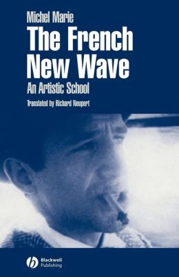 The French New Wave: An Artistic School