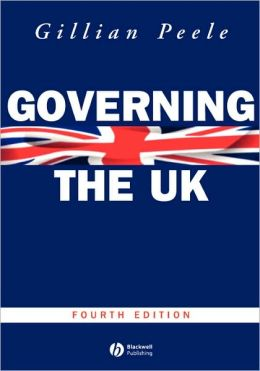 Governing the UK: British Politics in the 21st Century