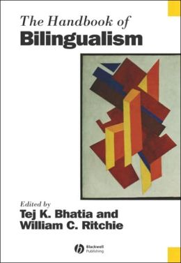The Handbook of Bilingualism