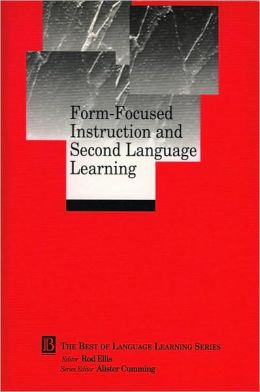 Form-Focused Instruction and Second Language Learning: Language Learning Monograph