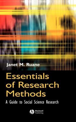 Essentials of Research Methods: A Guide to Social Science Research