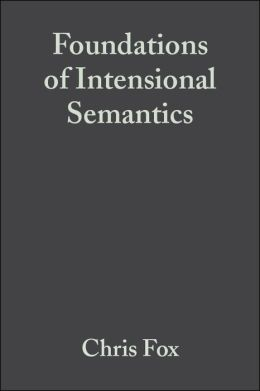 Foundations of Intensional Semantics