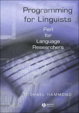 Programming for Linguists: Perl for Language Researchers