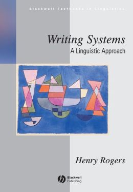 An Introduction to Writing Systems: A Linguistic Approach