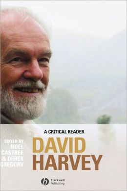 David Harvey: A Critical Reader