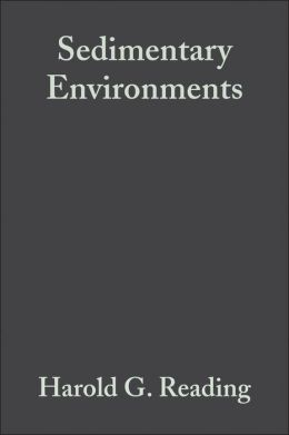 Sedimentary Environments: Processes, Facies and Stratigraphy