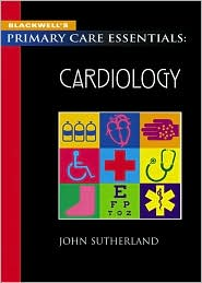 Blackwell's Primary Care Essentials: Cardiology