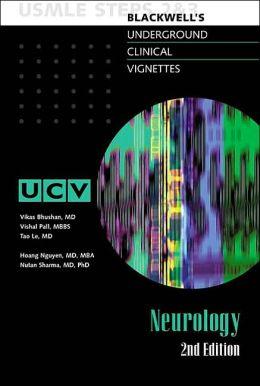 Blackwell's Underground Clinical Vignettes - Neurology: USMLE Steps 2&3
