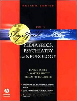 Pediatrics, Psychiatry and Neurology (Sleepwell Review Series #3)