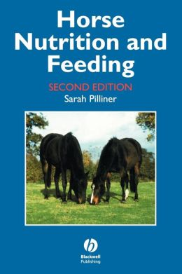 Horse Nutrition and Feeding
