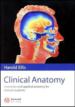 Clinical Anatomy: A Revision and Applied Anatomy for Clinical Students