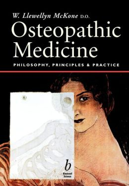 Osteopathic Medicine: Philosophy, Principles and Practice