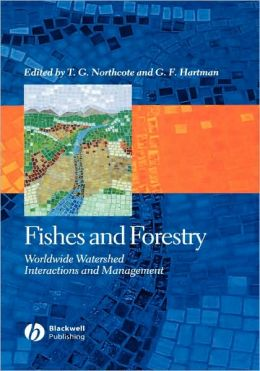 Fishes and Forestry: Worldwide Watershed Interactions and Management