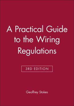 Practical Guide To Wiring Regu