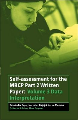 Self-assessment for the MRCP Part 2 Written Paper: Volume 3 Data Interpretation