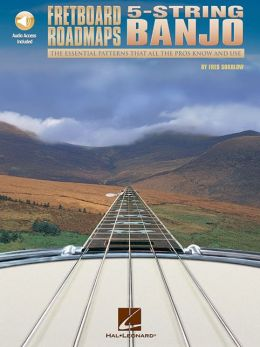 Fretboard Roadmaps - 5-String Banjo: The Essential Patterns That All the Pros Know and Use