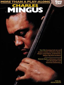 Charles Mingus - More than a Play-Along: Bass Clef Edition with CD