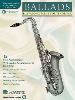 Ballads: Play-along Solos for Tenor Sax