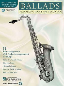Ballads: Play-along Solos for Tenor Sax
