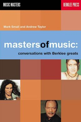 Masters of Music: Conversations with Berklee Greats
