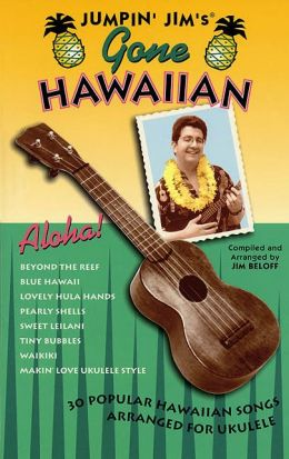 Jumpin' Jim's Gone Hawaiian: Ukulele Solo