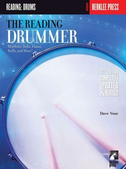 The Reading Drummer: Rhythms, Rolls, Flams, Ruffs, and More!