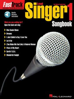 FastTrack Lead Singer Songbook 1 - Level 1: for Male or Female Voice