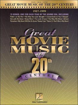 Great Movie Music of the 20th Century: 1927-1999