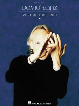 David Lanz: East of the Moon: (Sheet Music)