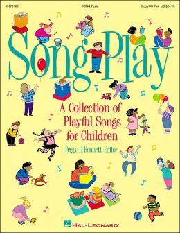 Songplay: A Collection of Playful Songs for Children