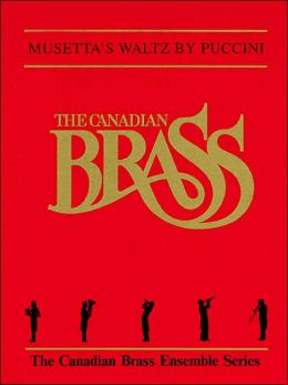 Musetta's Waltz: The Canadian Brass