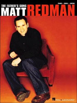 Matt Redman - The Father's Song