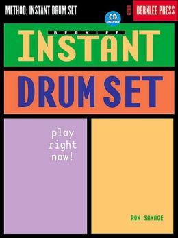 Berklee Instant Drum Set: Play Right Now!
